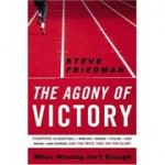 The Agony of Victory - Steve Friedman